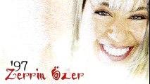 Zerrin Özer - Zerrin Özer 97 / Kıyamam (Full Albüm)