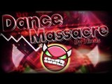 Geometry Dash 2.0 - 'Dance Massacre' 100% (3 Coins) Complete By Hinds [Very Hard Demon]