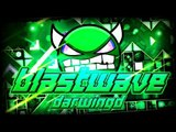 """BlastWAve"" 100% COMPLETE (2 Coins) By DarwinGD! [EPIC MEDIUM DEMON] | Geometry Dash [2.1] - Dorami"