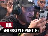 [INÉDIT] Jul freestyle Part. 6 #PlanèteRap