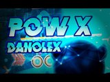 [MEDIUM DEMON?] 'POW X' 100% COMPLETE (All Coins) By Danolex!! | Geometry Dash [2.1] - Dorami
