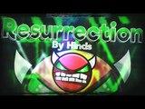 Geometry Dash 2.0 - I am Failrami?!!  'Resurrection' 100% Complete By Hinds [Hard - Very Hard Demon]