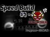 SPECIAL SPEED BUILD! - 'DEMON FACE' | Geometry Dash [2.1] - Dorami