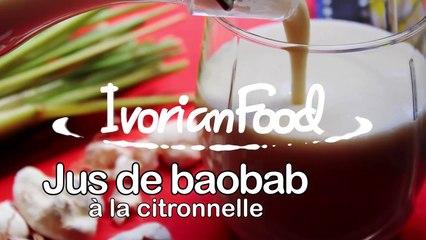 IvorianFood - Jus de baobab à la citronnelle !