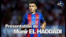 Présentation de Munir El Haddadi