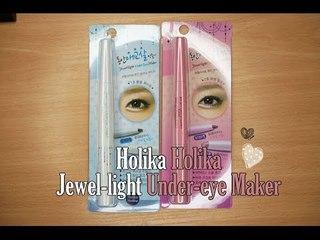 Holika Holika Jewel Light Under Eye Maker