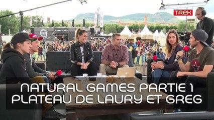 [Natural Games 2017] Revivez le live! - Partie 1: Greg Tournon et Laury Thilleman reçoivent nos invités - Trek TV