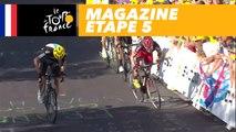 Mag du jour - La Planche des Belles Filles - Étape 5 - Tour de France 2017