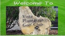 Vista Plantation Golf Club in Vero Beach, Florida Things to Do in Vero Beach and Fort Pierce