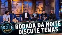 Rodada da Noite com João Valio, Márcio Américo e Osmar Campbell