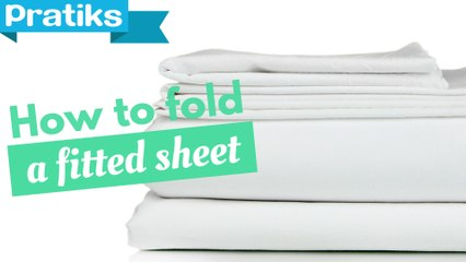How to fold a fitted sheet ?