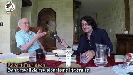 Robert Faurisson nous parle de littérature, partie 2 [Vive l'Europe, Daniel Conversano]