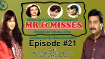 Syndicate Production, Waseem Abbas Ft. Faisal Qureshi - Mr. & Misses Drama Serial   Episode#21