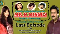 Syndicate Production, Waseem Abbas Ft. Faisal Qureshi - Mr. & Misses Drama Serial   Last Episode