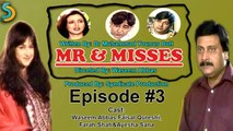 Syndicate Production, Waseem Abbas Ft. Faisal Qureshi - Mr. & Misses Drama Serial | Episode#3