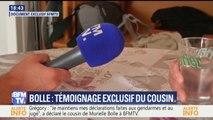 """TEMOIGNAGE EXCLUSIF: """"Je ne mens pas"""", a confié le cousin de Murielle Bolle à BFMTV"""