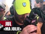 "Jul ""Ma jolie"" #PlanèteRap"