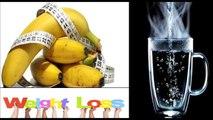 Et bananes avantages santé chaud de de eau Manger la banane à leau tiède et un poids moindre rapide