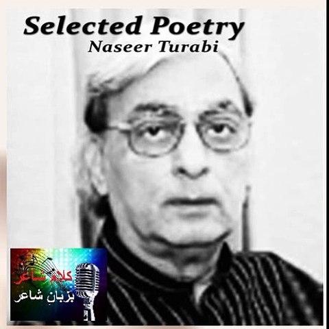 Kalam-e-Shayer - Naseer Turabi Ki Awaz Mein Ghazal - Tum Shehr Aashna Ho