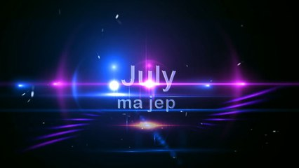 July - Ma Jep (official song)