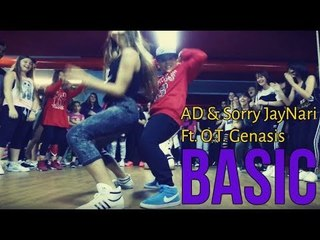 Choreography Andi Murra - AD & Sorry Jaynari feat. O.T. Genasis - Basic/ Dance Video