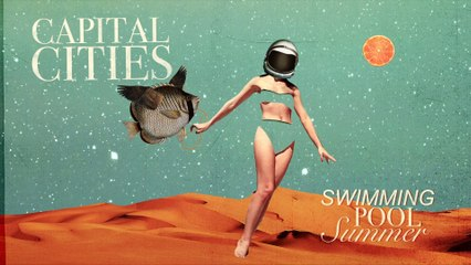 Capital Cities - Drop Everything