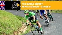The ŠKODA green jersey minute - Stage 9 - Tour de France 2017