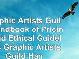 download  Graphic Artists Guild Handbook of Pricing and Ethical Guidelines Graphic Artists Guild 57b3f1bc