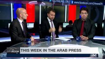 THE SPIN ROOM   This week in the Arab press   Sunday, July 9th 2017