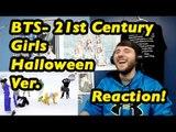 방탄소년단 (BTS) '21세기 소녀 (21st Century Girl)' Dance Practice (Halloween Version) | Reaction!
