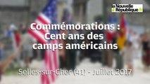 VIDEO. Selles-sur-Cher ( 41). Commémorations du centenaire de l'arrivée des camps américains en Sologne
