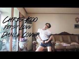 Chris Koo - First Love (첫사랑) Dance Cover