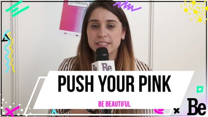 L'interview beauté de la youtubeuse Push Your Pink