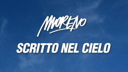 Moreno - Scritto Nel Cielo