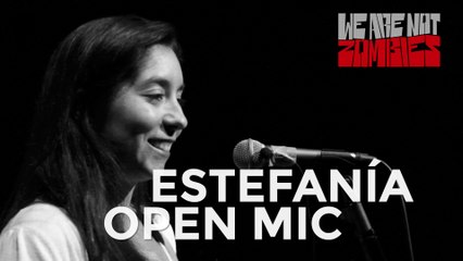 Estefanía del Valle | Open Mic Sessions