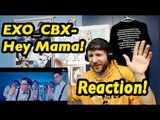 EXO-CBX (첸백시)_Hey Mama!_Music Video | Reaction!