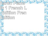 Read  Michael Aaron Piano Course Bk 1 French Language Edition French Edition 89f4c8cc