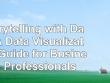 Read  Storytelling with Data A Data Visualization Guide for Business Professionals 7a30e2ab