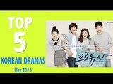 Top 5 Korean Dramas To Watch In May 2015!