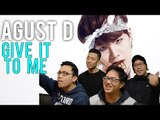AGUST D (SUGA) | GIVE IT TO ME MV Reaction [4LadsReact]