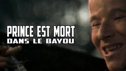 Prince est mort dans le Bayou