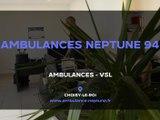 Ambulances Neptune 94, ambulances et VSL à Choisy-le-Roi