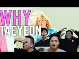 """TAEYEON FANBOYS REACT TO """"WHY"""" MUSIC VIDEO"""