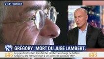 Affaire Grégory: le juge Jean-Michel Lambert a été retrouvé mort à son domicile