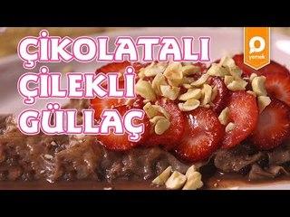 Çikolatalı Çilekli Güllaç Bohçası Tarifi - Onedio Yemek - Tatlı Tarifleri