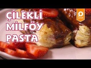 Çilekli Milföy Pasta Tarifi - Onedio Yemek - Tatlı Tarifleri