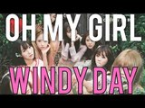 OH MY GIRL | WINDY DAY MV Reaction [4LadsReact]