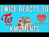WHAT IF #2 | TWICE Reacts to KMoments / Dating Scandal?!