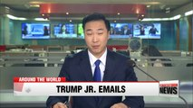 Trump Jr. emails suggest he welcomed Russian help against Clinton