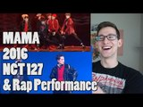 [2016 MAMA] NCT 127 - Fire Truck + Taeyong & Jooheon - Rap Perf. Reaction